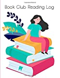 Book Club Reading Log : Members Book: Reading Log Gift For Book Lovers & Clubs For All...